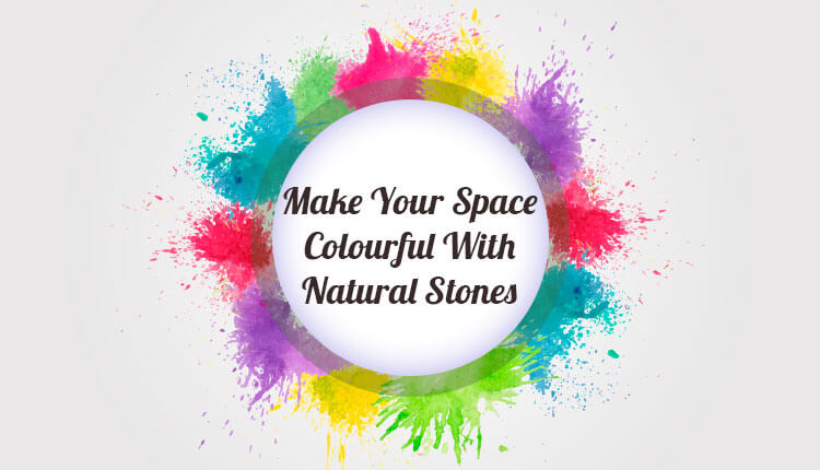 Latest Natural Stone Colour Trends For Daring Interiors