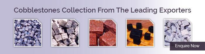Premium Quality Cobble Suppliers & Manufacturers
